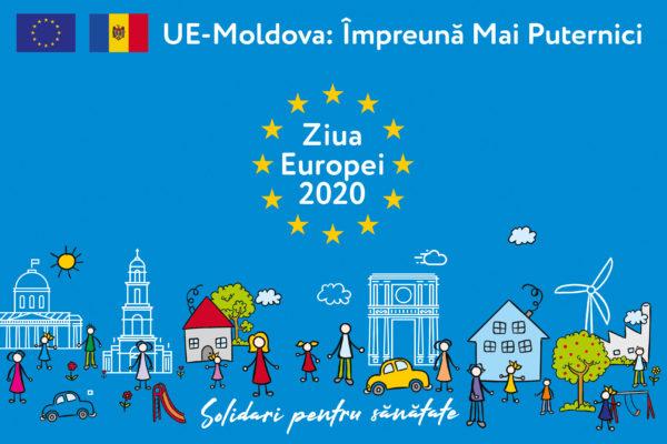 ZIUA EUROPEI 2020: ÎMPREUNĂ MAI PUTERNICI, SUNTEM SOLIDARI PENTRU SĂNĂTATE!